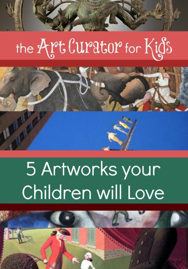 5 Artworks your Children will Love