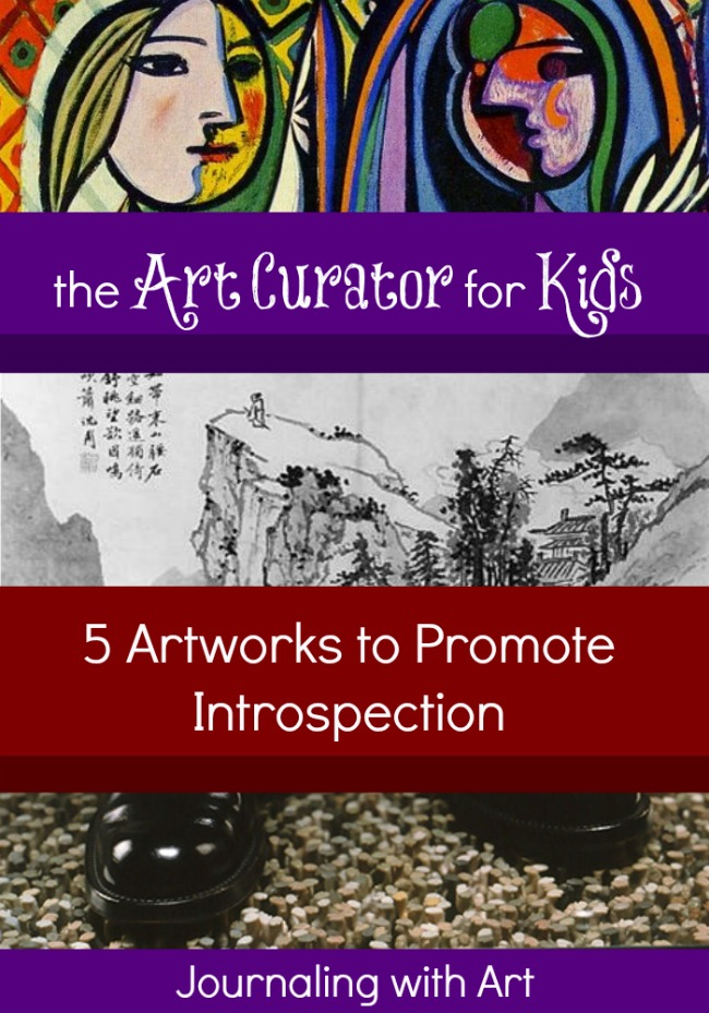 The Art Curator for Kids - 5 Artworks to Promote Introspection - Journal Art