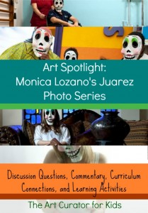 The Art Curator for Kids - Art Spotlight Discussion Questions Learning Activities Art Education Monica Lozano juarez2