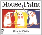 mouse paint by ellen stoll walsh homeschool art