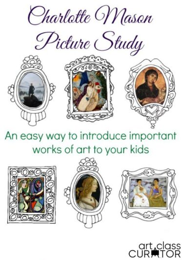 Charlotte Mason Picture Study: An Easy Way to Introduce Art to your Kids