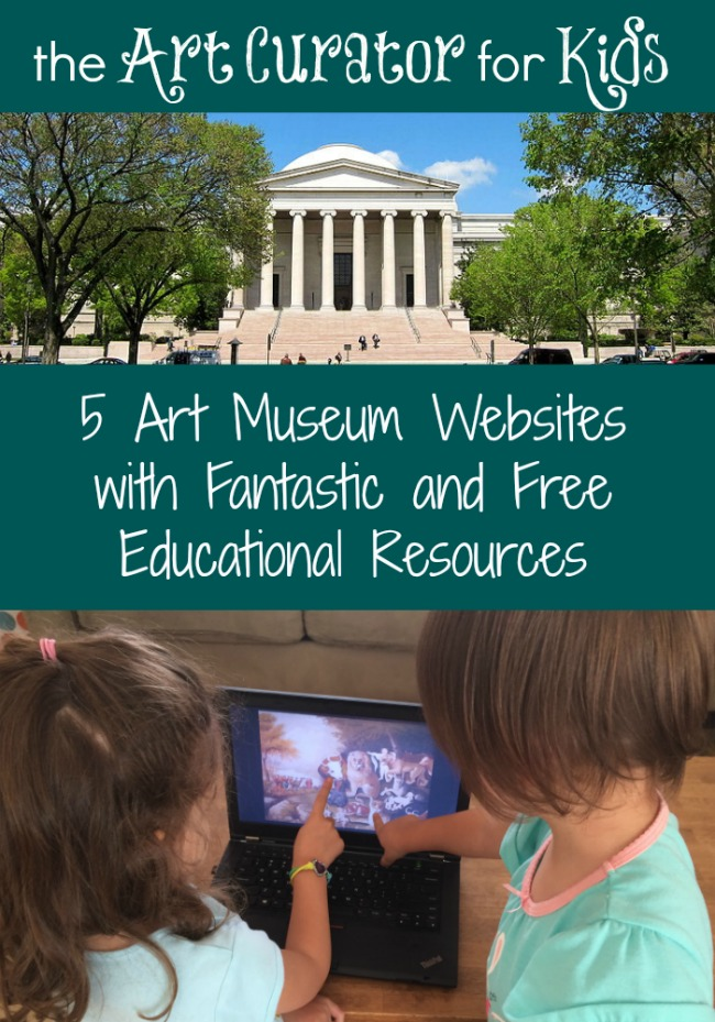 The Art Curator for Kids - 5 Art Museum Websites with Fantastic and Free Educational Resources