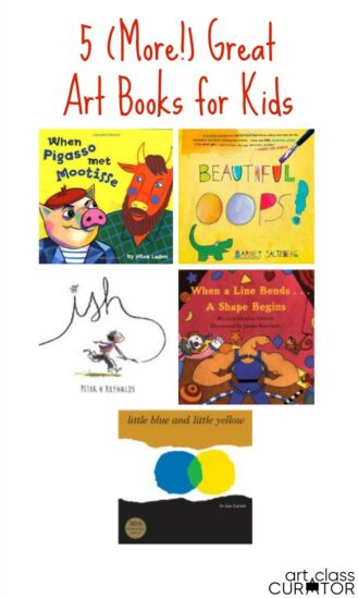 5 More Great Children's Books About Art