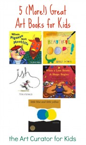 The Art Curator for Kids - 5 More Great Art Books for Kids