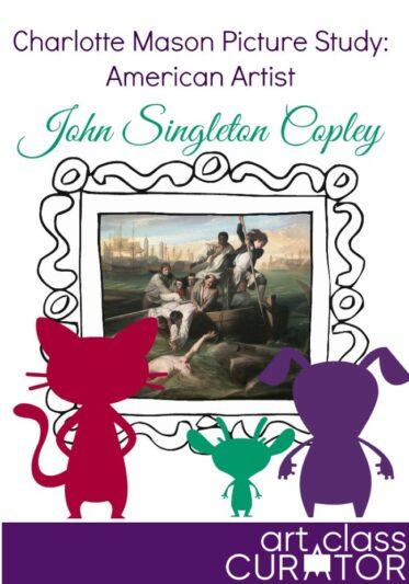 Charlotte Mason Picture Study: John Singleton Copley