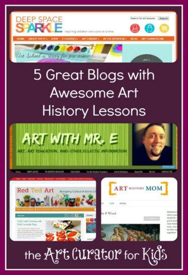 The Art Curator for Kids - Five Great Blogs with Awesome Art History Lessons