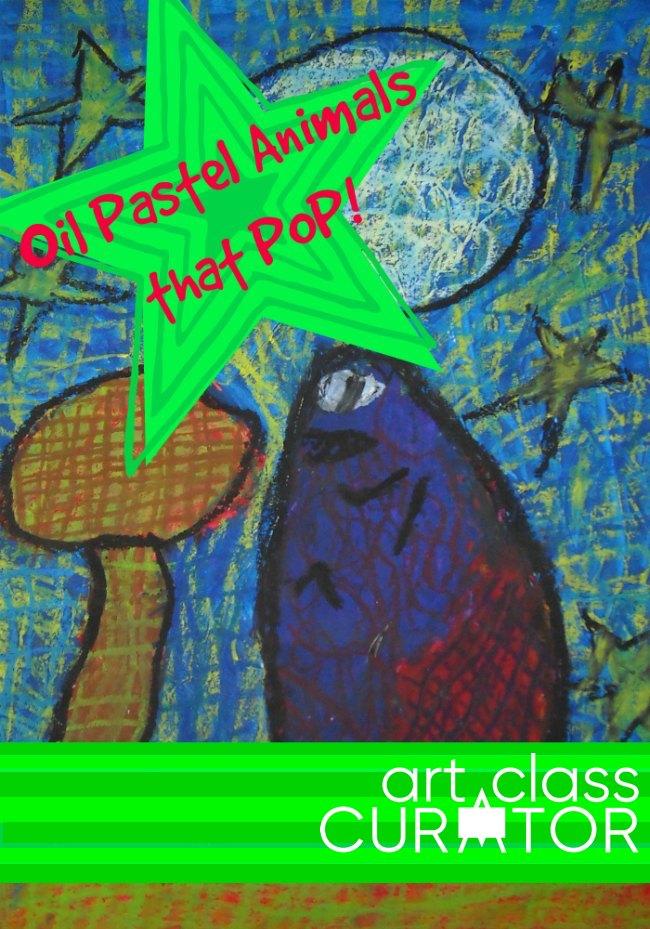 Oil Pastel Animals that Pop