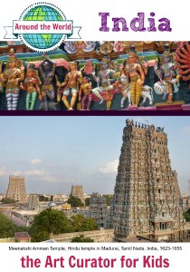 the Art Curator for Kids - Around the World - India - Meenakshi Amman Temple, Hindu temple in Madurai, Tamil Nadu, India, 1623-1655 - 300