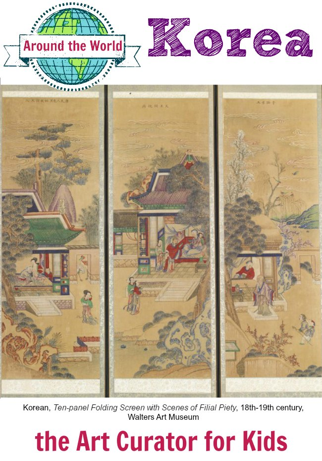 the Art Curator for Kids - Art Around the World - Korea - Korean, Ten-panel Folding Screen with Scenes of Filial Piety, 18th-19th century, Walters Art Museum