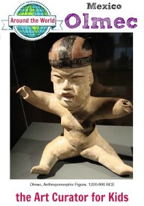 the Art Curator for Kids - Art Around the World - Mexico, Olmec - Olmec, Anthropomorphic Figure, 1200-900 BCE - 300