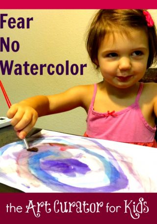 the Art Curator for Kids - Fear No Watercolor