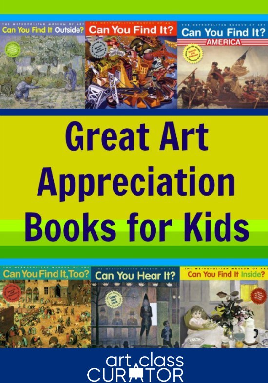 Great Art Appreciation Books for Kids