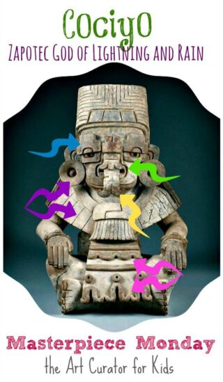 the Art Curator for Kids - Masterpiece Monday - Urn in the Form of Cociyo, God of Lightning and Rain - with Arrows