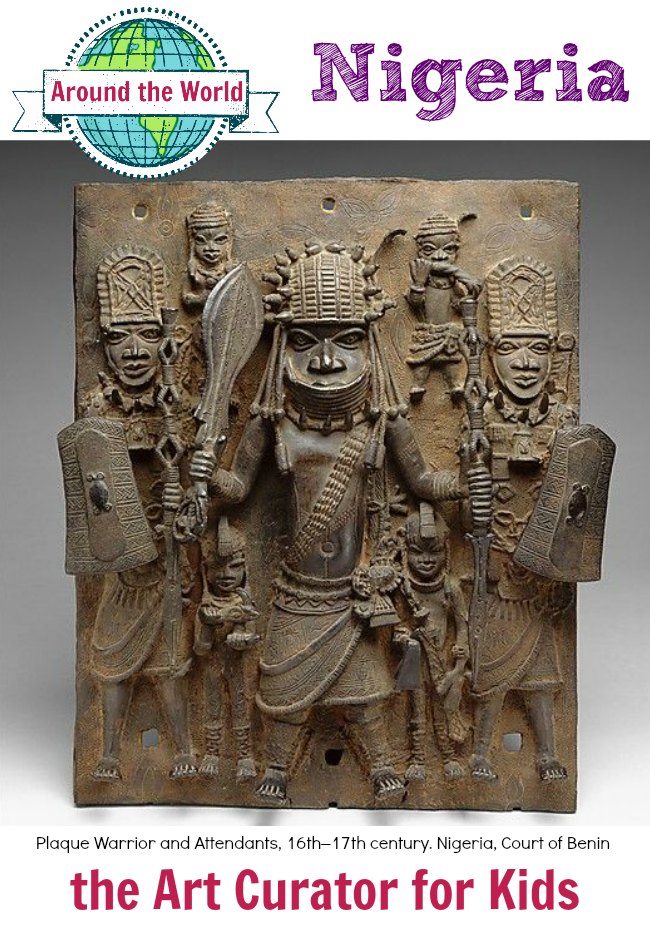 the Art Curator for Kids - Art Around the World - Nigeria - Plaque Warrior and Attendants, 16th–17th century. Nigeria, Court of Benin