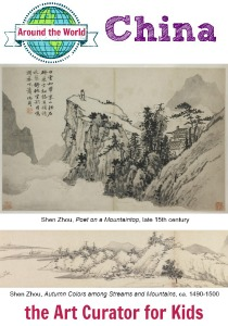 the Art Curator for Kids - Art Around the World - China - Shen Zhou Poet on a Mountaintop and Autumn Colors among Streams and Mountains-300
