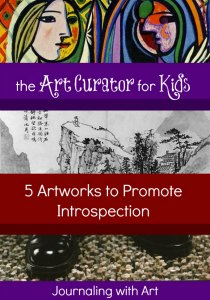 The Art Curator for Kids - 5 Artworks to Promote Introspection - Journal Art - 300