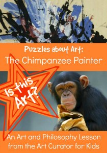 The Art Curator for Kids - Aesthetics Puzzles about Art - The Chimpanzee Painter-300