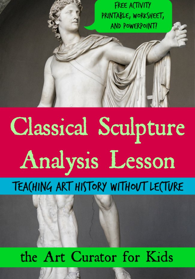 The Art Curator for Kids - Classical Sculpture Analysis Art History Lesson