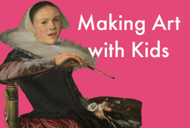 The Art Curator for Kids - Making Art with Kids - Art Projects for Kids