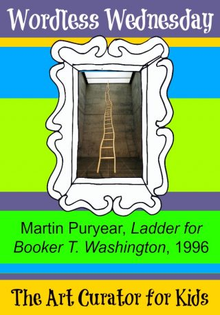 The Art Curator for Kids - Wordless Wednesday - Martin Puryear, Ladder for Booker T. Washington, 1996