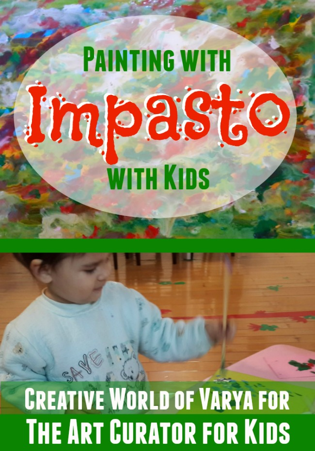 The Art Curator for Kids - Painting with Impasto Technique with Kids - Impasto Process Art