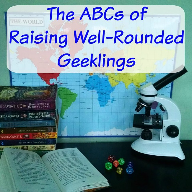 The ABCs of Raising Well-Rounded Geeklings