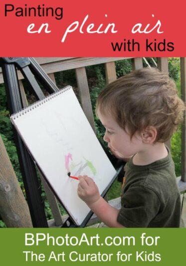The Art Curator for Kids - Painting en plein air for kids - Painting Outside - Kids Process Art