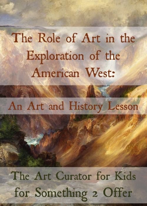 The Role of Art in the Exploration of the American West