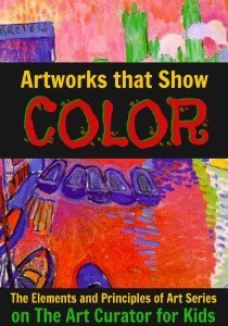 The Art Curator for Kids - Color in Art Examples - Artworks that Show Colors - The Elements and Principles of Art-300