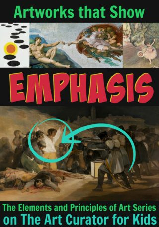 The Art Curator for Kids - Example Artworks that Show Emphasis - The Elements and Principles of Art Series