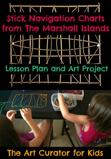 The Art Curator for Kids - Marshall Islands Stick Chart Lesson Plan and Art Project - Navigation Charts from Micronesia