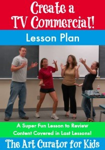 The Art Curator for Kids - Create a TV Commercial Lesson Plan-300