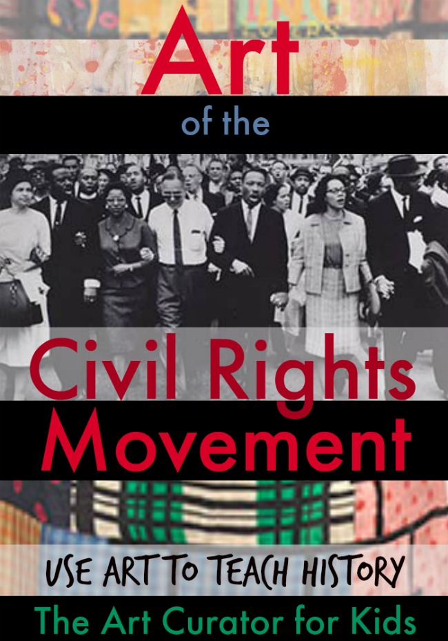 Art of the Civil Rights Art Movement - Use Art to Teach History - the Art Curator for Kids