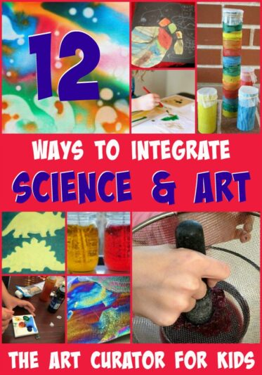 The Art Curator for Kids - 12 Ways to Integrate Art and Science