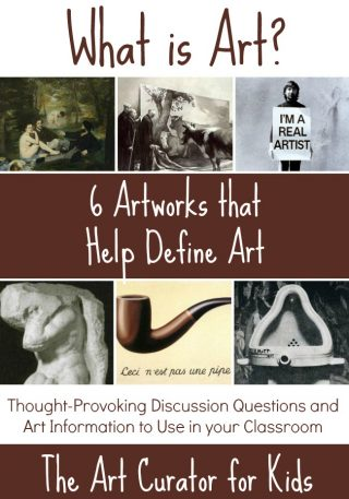 The Art Curator for Kids - Art About Art - What is art? - 6 Artworks that Help Define Art - Aesthetics Discussion Questions