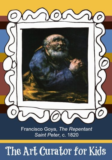 The Art Curator for Kids - Artwork of the Week - Francisco Goya, The Repentant Saint Peter, c. 1820