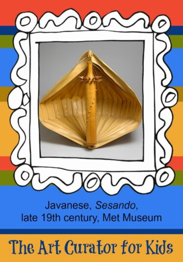 The Art Curator for Kids - Artwork of the Week - Javanese, Sesando, late 19th century, Met Museum