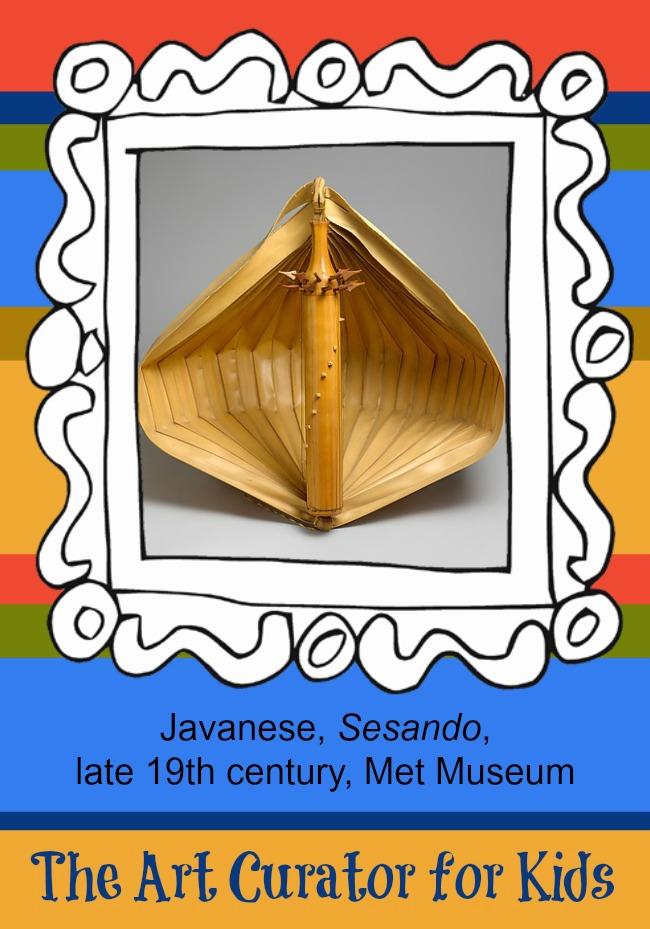 The Art Curator for Kids - Artwork of the Week - Javanese, Sesando, late 19th century, Met Museum