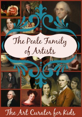 The Art Curator for Kids - Artwork of the Week - The Peale Family of Artists