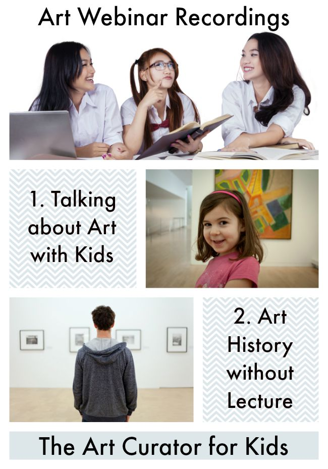 The Art Curator for Kids and Museum Art School - Free Art Education Webinar Recordings for Teachers and Homeschool