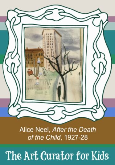 The Art Curator for Kids - Artwork of the Week - Alice Neel, After the Death of the Child, 1927-28