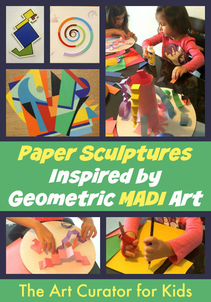 The Art Curator for Kids - Paper Sculptures inspired by Geometric MADI Art - Cultural Art for Kids, MADI Art Project for Kids