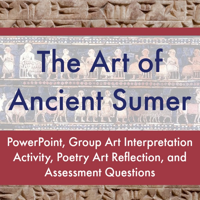 The Art Curator for Kids - The Art of Ancient Sumer Lesson - PowerPoint, Assessment, Student Learning Activities, Sumer Art Conventions