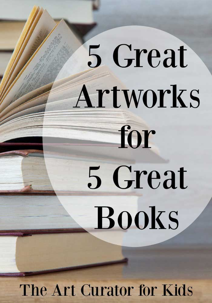 The Art Curator for Kids - 5 Great Artworks that Pair with 5 Great Books