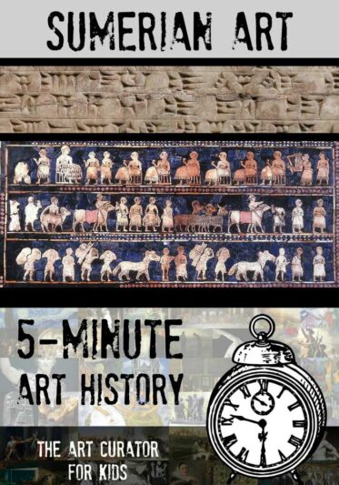 The Art Curator for Kids - 5-Minute Art History - Sumerian Mesopotamian Art - Video and Printable!