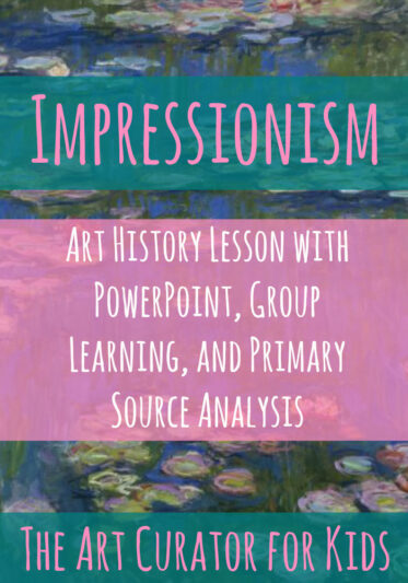The Art Curator for Kids - Impressionism Lesson