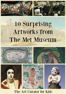 The Art Curator for Kids - 10 Surprising Artworks from the Met Museum-300