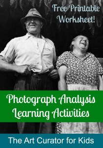 Photo Analysis Worksheet - The Art Curator for Kids - Photograph Analysis Learning Activities and Printable Worksheet - Analyze Historic Photographs with Kids - 300