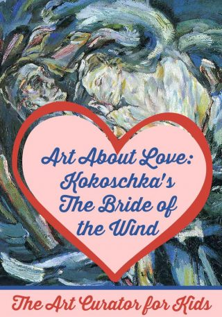 The Art Curator for Kids - Art About Love - Kokoschka