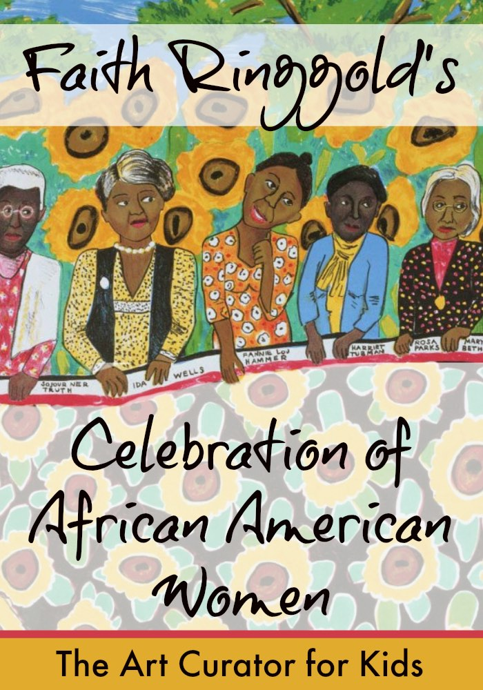 Faith Ringgold's Celebration of African American Women